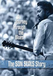 Journey Through The Blues: The Son Seals Story
